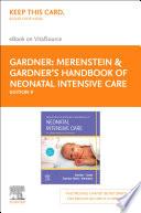 Merenstein   Gardner s Handbook of Neonatal Intensive Care   E Book