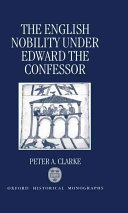The English Nobility Under Edward the Confessor Book