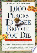 """1,000 Places to See Before You Die: A Traveler's Lifelist"" by Patricia Schultz"