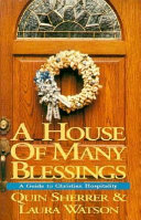 A House of Many Blessings