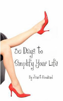 30 Days to Simplify Your Life