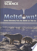 Meltdown Global Warming Puts The World On Thin Ice