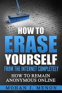 How To Erase Yourself From The Internet Completely