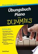Übungsbuch Piano für Dummies