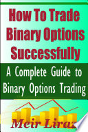 How to Trade Binary Options Successfully Read Online