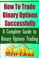 How to Trade Binary Options Successfully Pdf/ePub eBook
