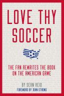 Love Thy Soccer