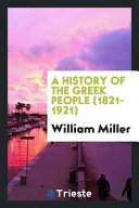 A History of the Greek People  1821 1921