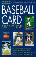 2003 Baseball Card Price Guide