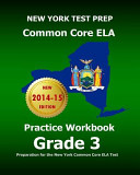 New York Test Prep Common Core Ela Practice Workbook Grade 3: ...