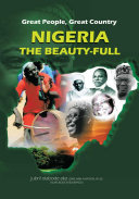 Great People  Great Country  Nigeria the Beautiful