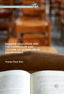 Shadow Education and the Curriculum and Culture of Schooling in South Korea Pdf/ePub eBook