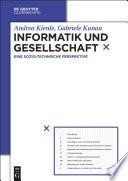 Informatik und Gesellschaft  : Eine sozio-technische Perspektive