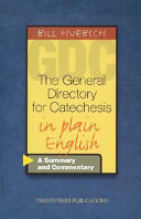 The General Directory for Catechesis in Plain English