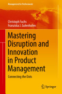 Mastering Disruption and Innovation in Product Management