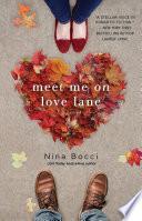 Meet me on Love Lane