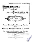Portrait and Biographical Record of Jasper, Marshall and Grundy Counties, Iowa