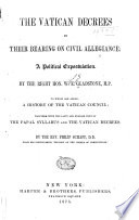 The Vatican Decrees in Their Bearing on Civil Allegiance Book