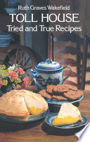 Toll House Tried And True Recipes Book