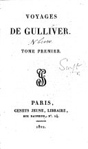 Voyages de Gulliver. [Translated by P. F. Guyot Desfontaines. With plates.]