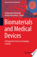 Biomaterials and Medical Devices