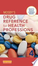 """Mosby's Drug Reference for Health Professions E-Book"" by Mosby"