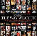The Way We Cook  Saveur