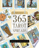"""""""365 Tarot Spreads: Revealing the Magic in Each Day"""" by Sasha Graham"""