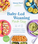 Baby Led Weaning Made Easy
