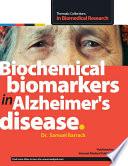 Biochemical Biomarkers In Alzheimer S Disease Book PDF