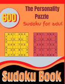 The Personality Puzzle Sudoku for Adul Sudoku Book Book