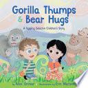 Gorilla Thumps   Bear Hugs Book PDF