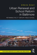 Urban Renewal and School Reform in Baltimore
