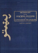 A Dictionary of the Puk hto  Pus hto  Or  Language of the Afghans