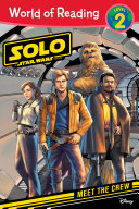 World of Reading  Solo  A Star Wars Story  Meet the Crew Book