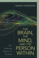The Brain, the Mind, and the Person Within Pdf