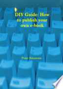 Diy Guide How To Publish Your Own Ebook