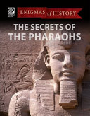 The Secrets of the Pharaohs Book
