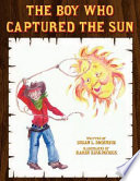 The Boy Who Captured The Sun
