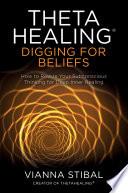 Thetahealing Digging For Beliefs