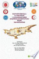 Rauf Denktaş ve Fazıl Küçük: I. Uluslararası Kıbrıs Araştırmaları Sempozyumu