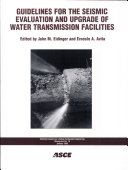 Guidelines for the Seismic Evaluation and Upgrade of Water Transmission Facilities Book