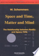 Space and Time  Matter and Mind