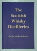 The Scottish Whisky Distilleries