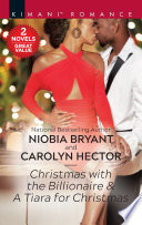 Christmas With The Billionaire A Tiara For Christmas Book