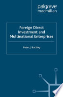 Foreign Direct Investment and Multinational Enterprises