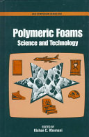 Polymeric Foams
