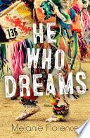 He Who Dreams PDF
