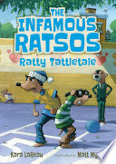 The Infamous Ratsos: Ratty Tattletale