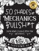 50 Shades of Mechanics Bullsh*t